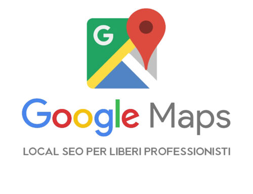 Liberi professionisti in Google Maps: fatevi trovare dai clienti con la local search